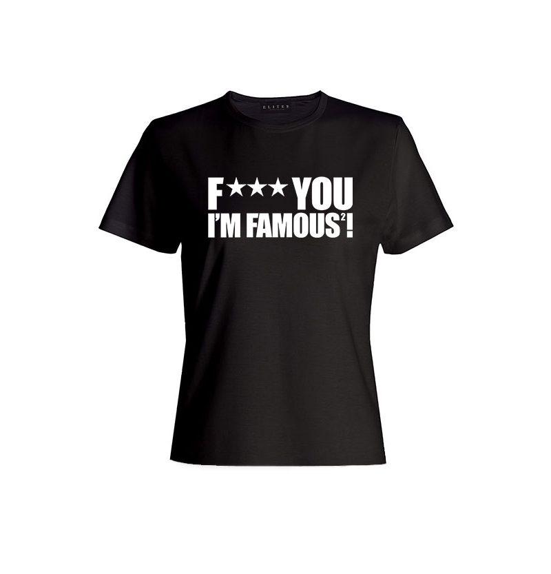 F*** YOU I'M FAMOUS 2